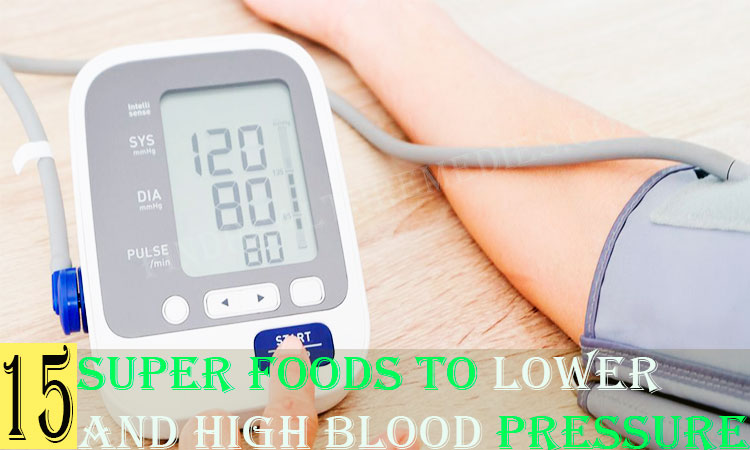 15-Super-Foods-to-Lower-and-High-Blood-Pressure