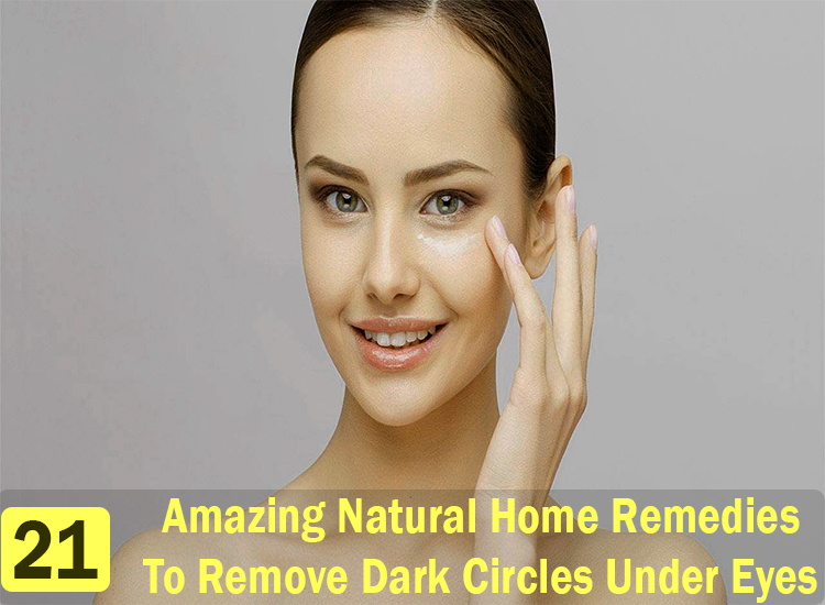 21-Amazing-Natural-Home-Remedies-To-Remove-Dark-Circles-Under-Eyes