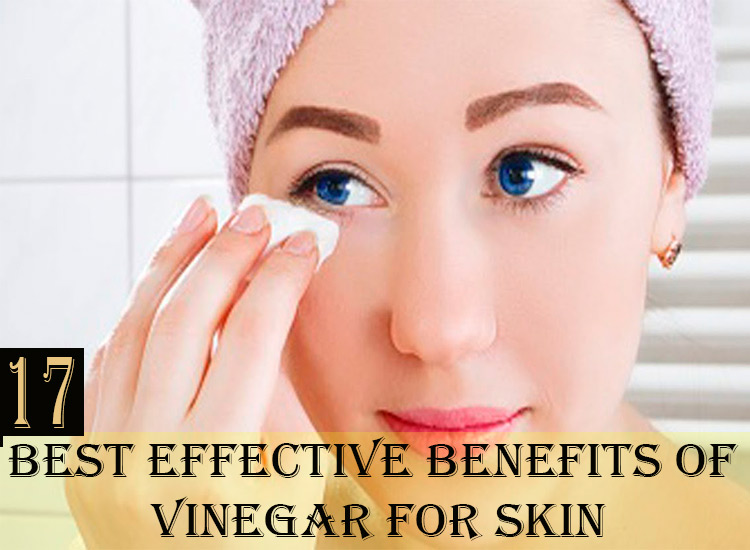 17-Best-Effective-Benefits-of-Vinegar-for-Skin