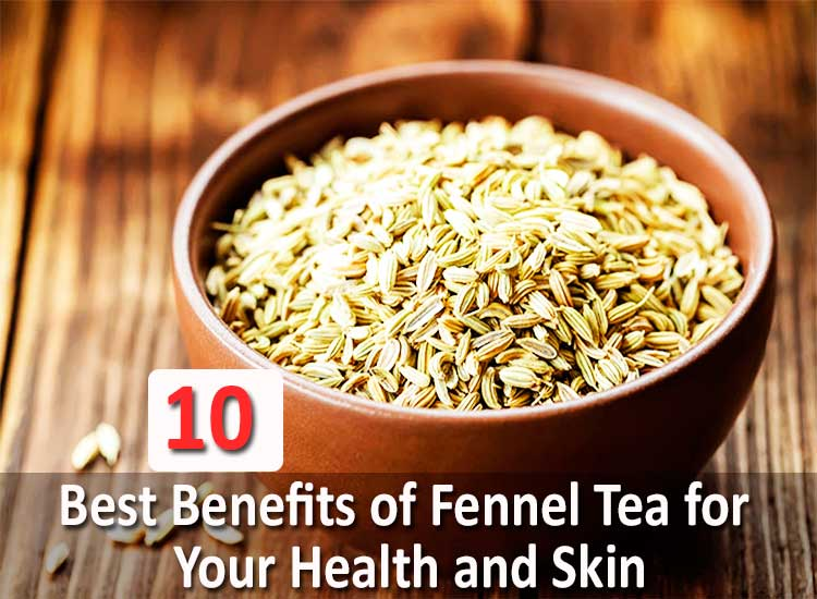 10-Best-Benefits-of-Fennel-Tea-for-Your-Health-and-Skin